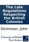 The Late Regulations Respecting The British Colonies