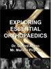 Exploring Essential Orthopaedics