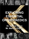 Exploring Essential Orthopaedics