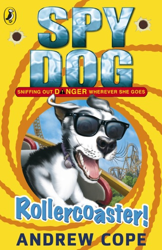 Andrew Cope - Spy Dog: Rollercoaster!