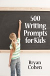 500 Writing Prompts For Kids First Grade Through Fifth Grade