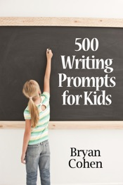 500 Writing Prompts for Kids: First Grade through Fifth Grade