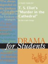 A Study Guide For T S Eliots Murder In The Cathedral