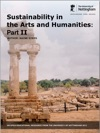 Sustainability In The Arts And Humanities Part II