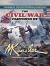 The Civil War Paintings Of Mort Knstler