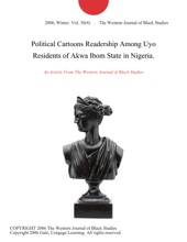 Political Cartoons Readership Among Uyo Residents Of Akwa Ibom State In Nigeria.