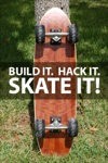 Build It Hack It Skate It