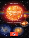 Astrophysics Is Easy