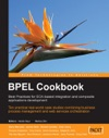 BPEL Cookbook Best Practices For SOA-based Integration And Composite Applications Development