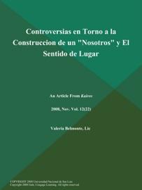 CONTROVERSIAS EN TORNO A LA CONSTRUCCION DE UN