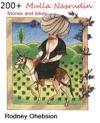 200 Mulla Nasrudin Stories And Jokes