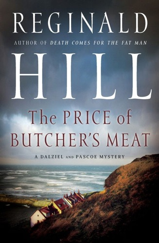 Reginald Hill - The Price of Butcher's Meat