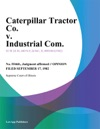 Caterpillar Tractor Co V Industrial Com
