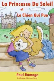 La Princesse Du Soleil Et Le Chien Qui Pue