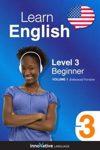 Learn English - Level 3: Beginner English (Enhanced Version) Book Cover