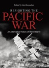 Refighting The Pacific War