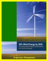 20 Wind Energy By 2030 Increasing Wind Energys Contribution To US Electricity Supply Wind Manufacturing Workshop US Department Of Energy Reports