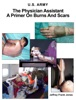 The Physician Assistant A Primer On Burns And Scars