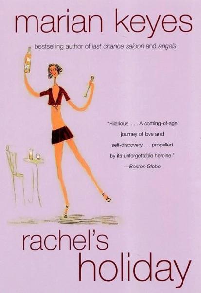 Rachel's Holiday - Marian Keyes book cover