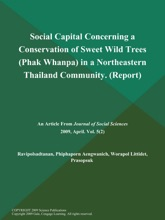 Social Capital Concerning A Conservation Of Sweet Wild Trees (Phak Whanpa) In A Northeastern Thailand Community (Report)