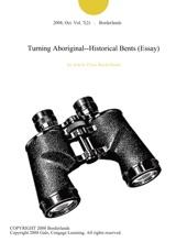 Turning Aboriginal--Historical Bents (Essay)