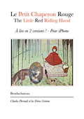 Le Petit Chaperon Rouge - The Little Red Riding Hood