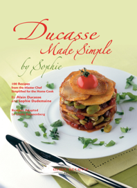 Ducasse Made Simple by Sophie book