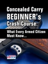 Concealed Carry Beginners Crash Course