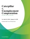 Caterpillar V Unemployment Compensation