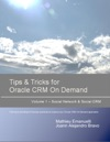 Tips And Tricks For Oracle CRM On Demand