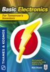 Basic Electronics For Tomorrows Inventors  A Thames And Kosmos Book