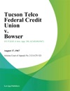 Tucson Telco Federal Credit Union V Bowser
