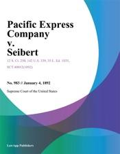 Download Pacific Express Company v. Seibert.