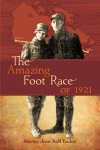 The Amazing Foot Race Of 1921