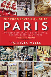 The Food Lover's Guide to Paris book