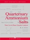 Quaternary Ammonium Salts Their Use In Phase-Transfer Catalysis