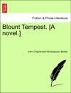 Blount Tempest A Novel Vol I
