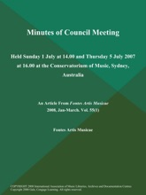 Minutes Of Council Meeting: Held Sunday 1 July At 14.00 And Thursday 5 July 2007 At 16.00 At The Conservatorium Of Music, Sydney, Australia