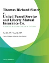 Thomas Richard Slater V United Parcel Service And Liberty Mutual Insurance Co