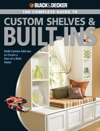 Black  Decker The Complete Guide To Custom Shelves  Built-ins