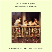 Download and Read Online The Camera Fiend