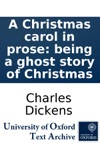 A Christmas Carol In Prose Being A Ghost Story Of Christmas