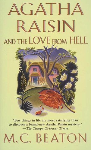 M.C. Beaton - Agatha Raisin and the Love from Hell