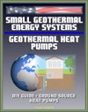 Small Geothermal Energy Systems - Geothermal Heat Pumps
