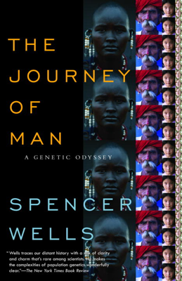The Journey of Man - Spencer Wells book