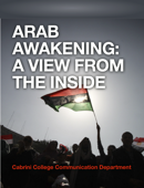 Arab Awakening: A View From The Inside