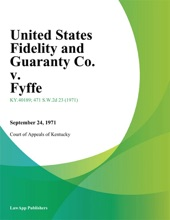 United States Fidelity And Guaranty Co. V. Fyffe