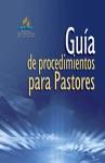 Gua De Procedimientos Para Pastores