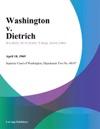 Washington V Dietrich