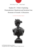 Stephen R. C. Hicks's Explaining Postmodernism: Skepticism and Socialism from Rousseau to Foucault: A Discussion.